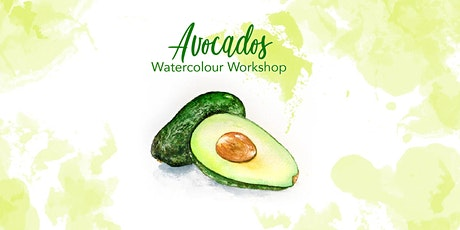 Avocados - Watercolour Workshop [ONLINE] tickets