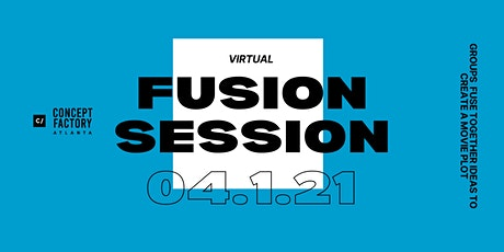FUSION SESSION x Concept Factory Atlanta tickets