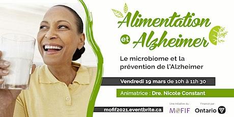 Le microbiome et la prévention de l'Alzheimer billets