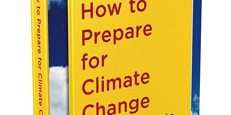 Book Sale: HOW TO PREPARE FOR CLIMATE CHANGE tickets