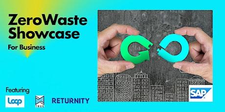 Zero Waste Showcase for Business tickets