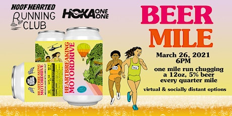 Beer Mile with Hoof Hearted Running Club & HOKA - part deux! tickets