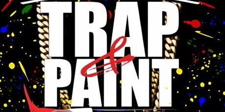 Trap and Paint (Live Dj Paint and Sip Party) tickets