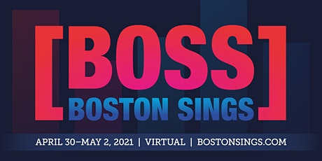 Virtual Event: Boston Sings [BOSS] A Cappella Festival 2021 Tickets