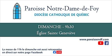 Messe Église Ste-Geneviève - Dimanche - 9 h 30 billets
