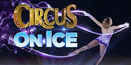 CIRCUS ON ICE, CONROE tickets