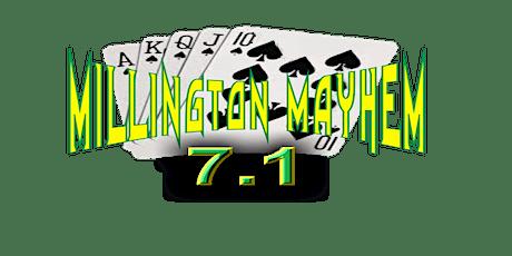 Millington Mayhem 7.1 tickets