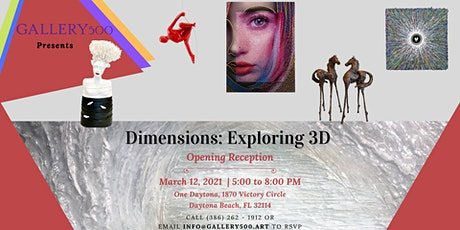 Dimensions: Exploring 3D - Opening Reception tickets