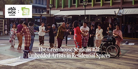 The Greenhouse Sessions #21: Embedded Artists in Residential Spaces Tickets