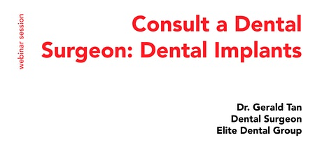 Consult a Dental Surgeon: Dental Implants tickets