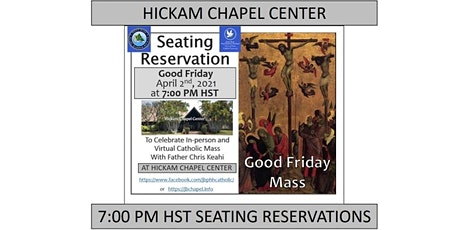 JBPHH Hickam Chapel Center Good Friday 7:00 PM HST Catholic Mass tickets