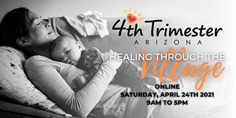 4th Trimester Arizona Conference - Healing Through the Village tickets