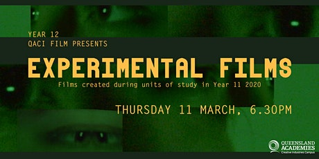 Year 12 QACI Experimental Film Screening tickets