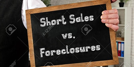 Short Sale vs. Foreclosure? What every person needs to know ! tickets