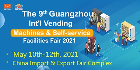 Guangzhou Int' l Vending Machines and Self-service Facilities Fair tickets