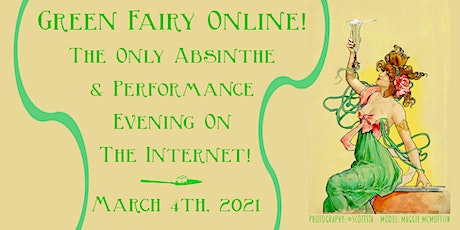 Green Fairy Online March 4th, 2021! tickets
