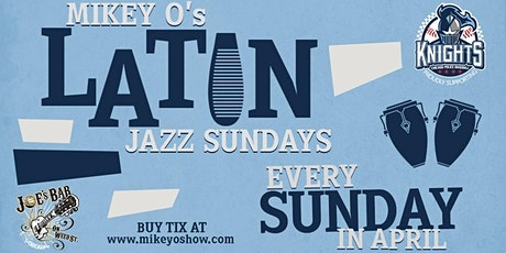 Mikey O's Latin Jazz  Sundays at Joe's! tickets