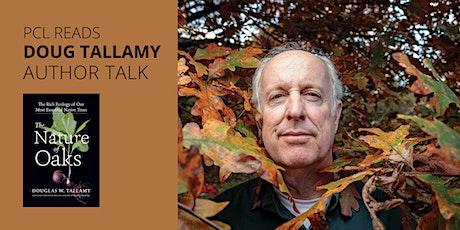 PCL READS Doug Tallamy: A Virtual Author Talk tickets