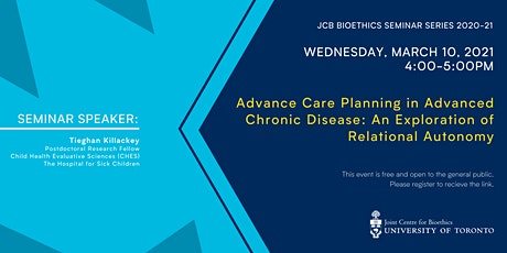Advance Care Planning in Chronic Disease: Exploring Relational Autonomy tickets