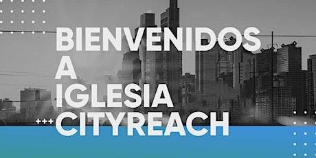 Iglesia CityReach Servicio de Domingo tickets