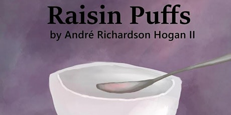 South Side Stage presents RAISIN PUFFS tickets