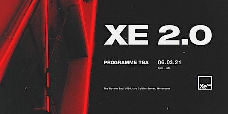 Xe 2.0 tickets