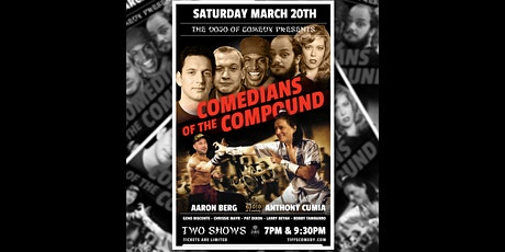 Comedians of The Compound with Anthony Cumia, Aaron Berg, Geno and more tickets