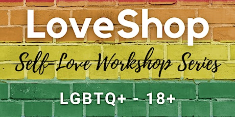LoveShop Series - Self-love Workshops tickets