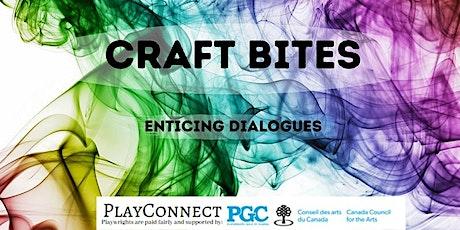 Craft Bites Featuring Taryn Crankshaw and David Gagnon Walker tickets
