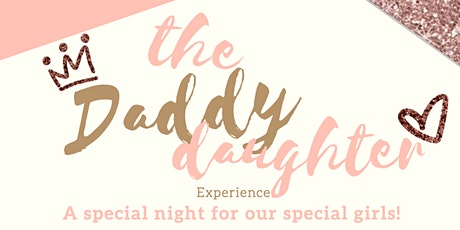 The Daddy Daughter Experience tickets