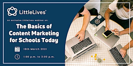 The Basics of Content Marketing for Schools Today tickets