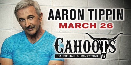 "Aaron Tippin ""Live"" at Cahoots March 26, 2021w/David England & 2nd Time Out tickets"