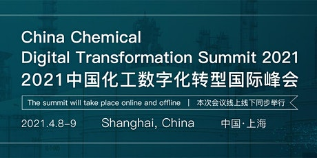 China Chemical Digital Transformation Summit 2021 tickets
