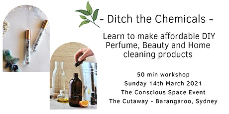 Ditch the Chemicals - Learn to make affordable DIY perfume, beauty, home tickets