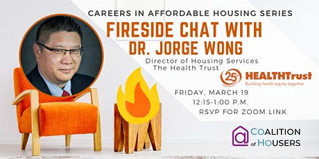 Careers in Affordable Housing: Fireside Chat with Dr. Jorge Wong tickets