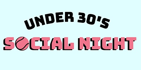 Under 30's Social Night tickets