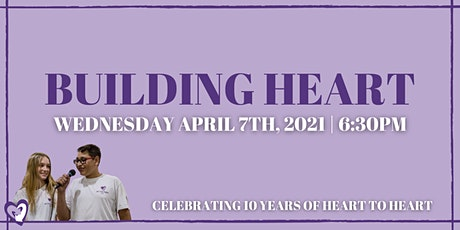 Building Heart 2021: Celebrating 10 Years of Heart to Heart! tickets