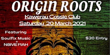 Origin Roots Aotearoa O.R.A tickets