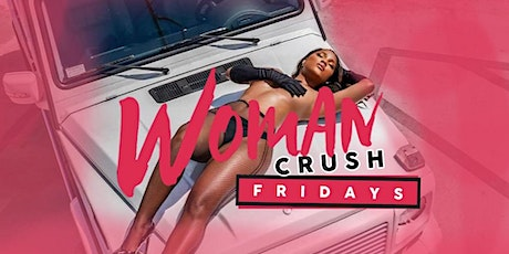 """Sol Lounge """"Woman Crush Friday's"""" tickets"""