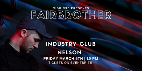 Fairbrother │Nelson│March 5th tickets