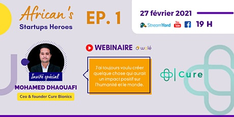 African's Startups Heroes EP1 - Cure Bionics tickets