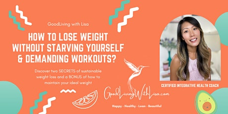 How to Lose Weight without Starving Yourself and Demanding Workout? tickets