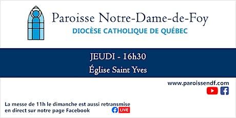 Messe Église St-Yves - Jeudi - 16 h 30 billets