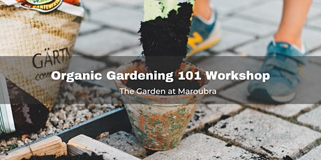 Organic Gardening 101 Workshop tickets