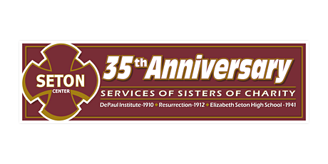 Elizabeth Seton Center 35th Anniversary Celebration tickets