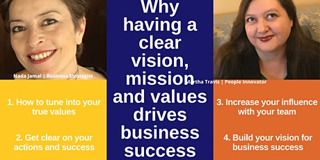 Why having a clear vision, mission and values drive business success? tickets