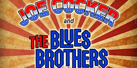 Joe Cocker and the Blues Bros Tribute tickets