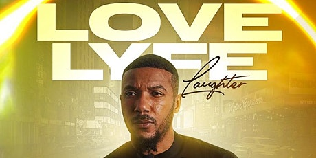 NIGHT OF LOVE,  LAUGHTER, WITH LYFE JENNINGS tickets