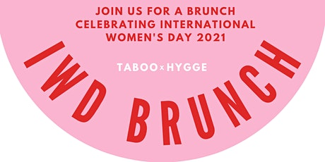 TABOO x Hygge International Women's Day Brunch tickets