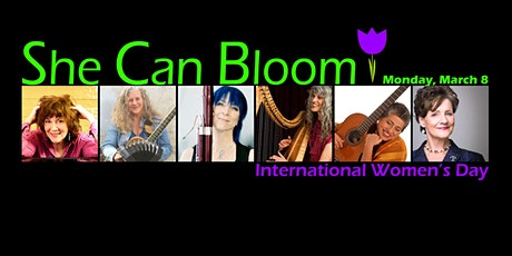 She Can Bloom ~ International Women's Day concert tickets